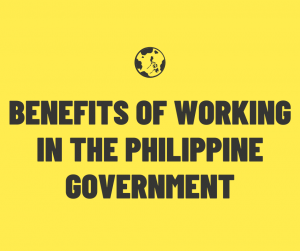 Benefits of Working in the Philippine Government